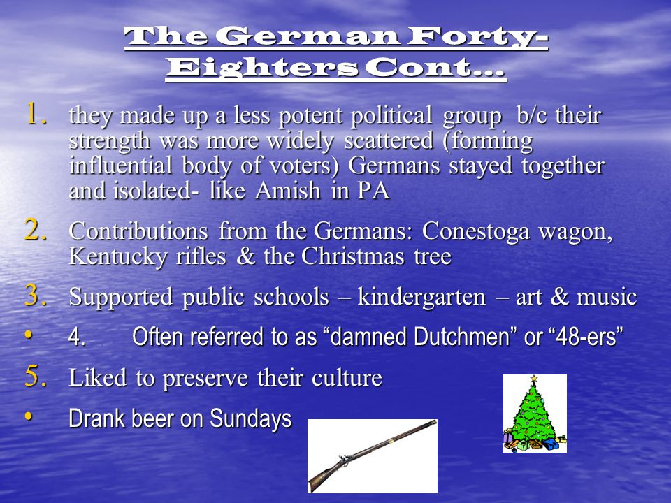 The German Forty- Eighters Cont… 1.
