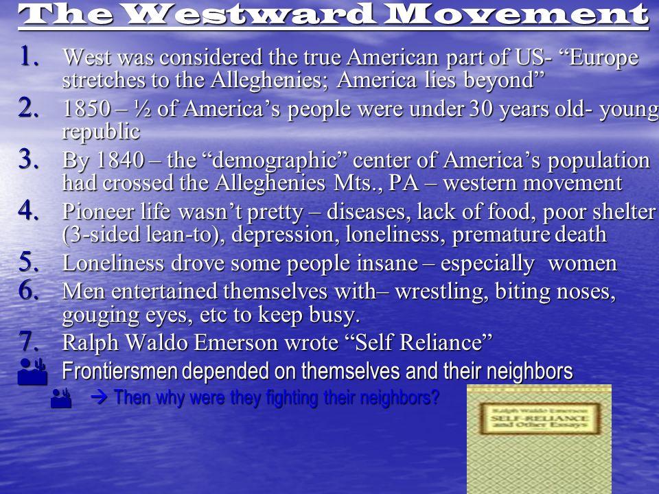 The Westward Movement 1.