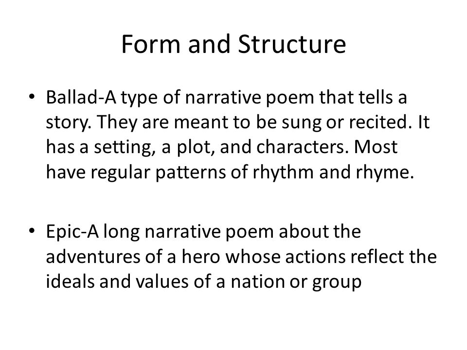 Form and Structure in Poetry 8 th Grade Poetry. Form and Structure ...