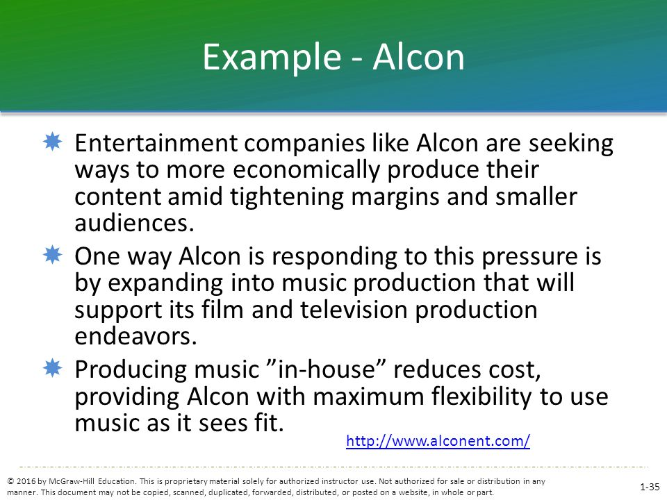 Example - Alcon  Entertainment companies like Alcon are seeking ways to more economically produce their content amid tightening margins and smaller a