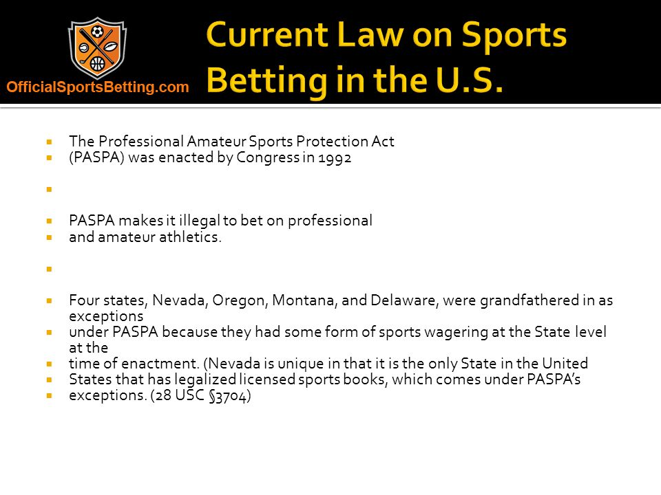 The professional and amateur sports protection act