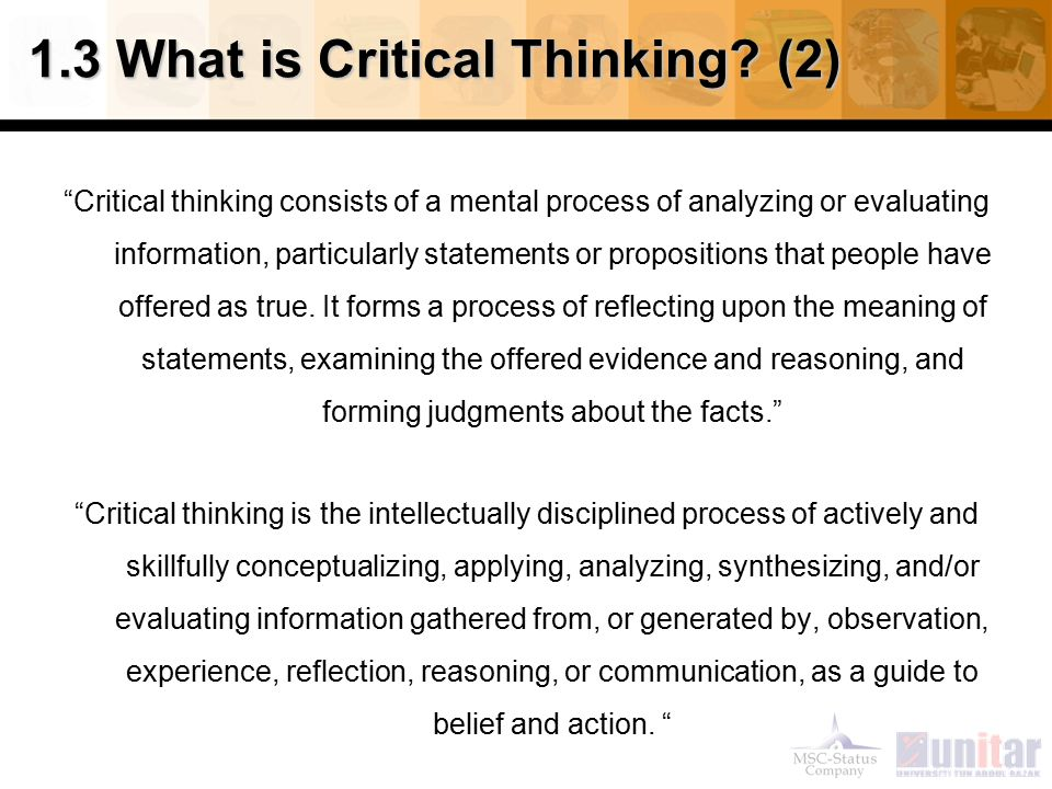 what are critical thinking skills necessary in writing Critical and analytical thinking should be applied at all points in academic study - to selecting information, reading, writing, speaking and listening of these, learning to read and evaluate information critically is perhaps the most important skill, which if acquired can then be applied to.