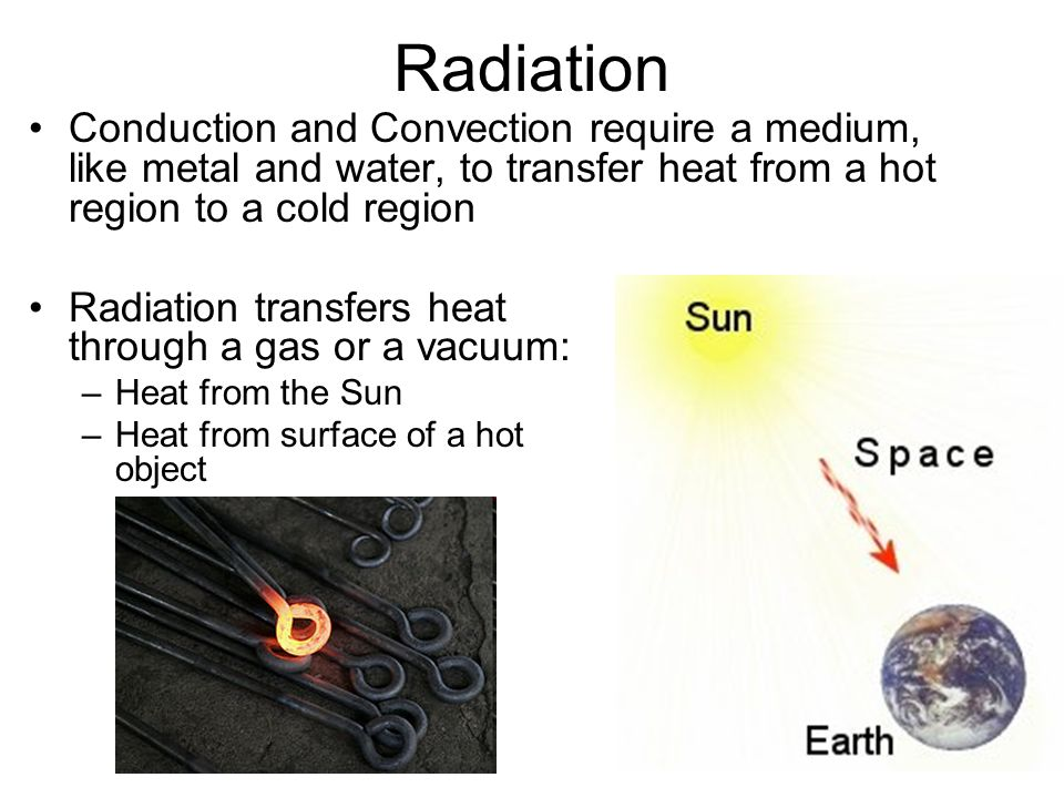 Heat –Thermal Energy moving from a warm object to a cooler object ...