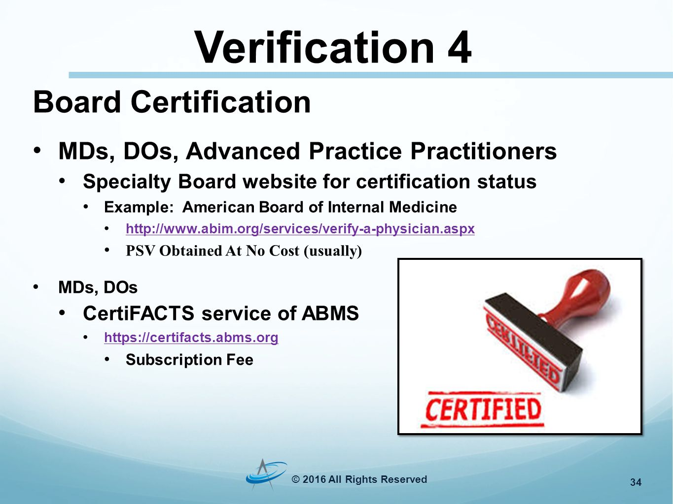 Connecting technology with credentialing verifications donna 34 verification 4 board certification xflitez Choice Image