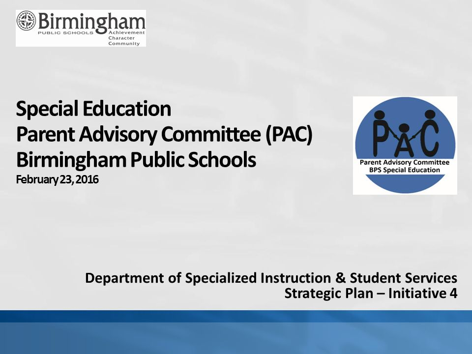 Department of Specialized Instruction & Student Services Strategic Plan – Initiative 4