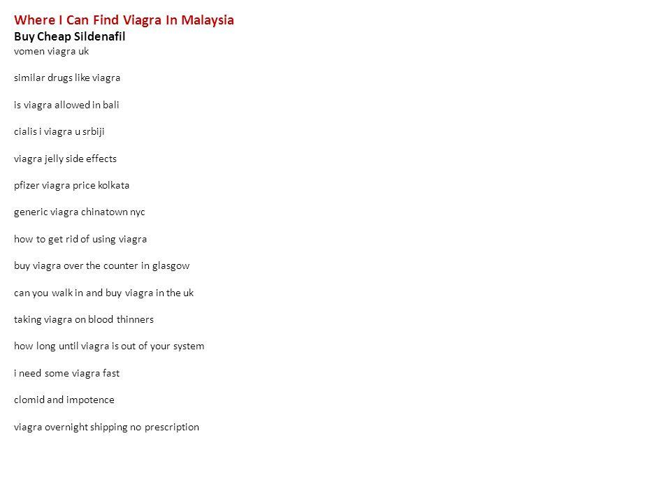 where i can find viagra in malaysia buy cheap sildenafil vomen