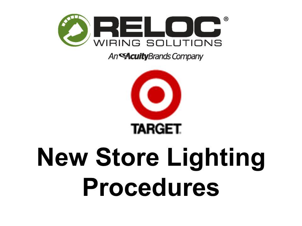 New Store Lighting Procedures. TARGET DIRECT CONTACTS NATIONAL ...