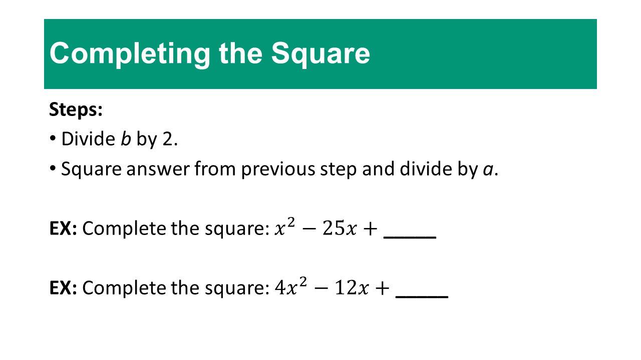 3pleting The Square