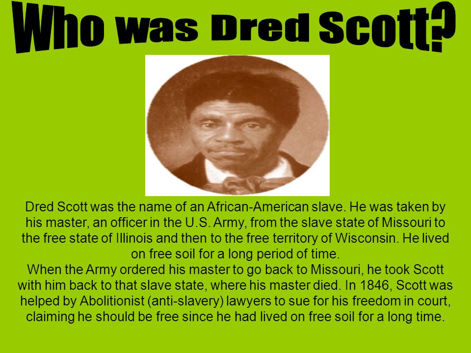 On your own and on the worksheet provided 1 Write a definition – Dred Scott Worksheet