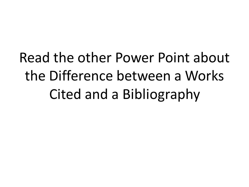 Is there a difference between a works cited page and a bibliography?