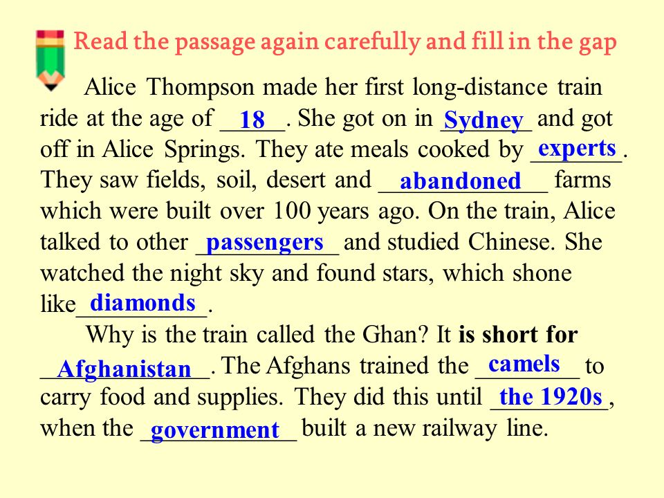 Read the passage again carefully and fill in the gap Alice Thompson made her first long-distance train ride at the age of _____.