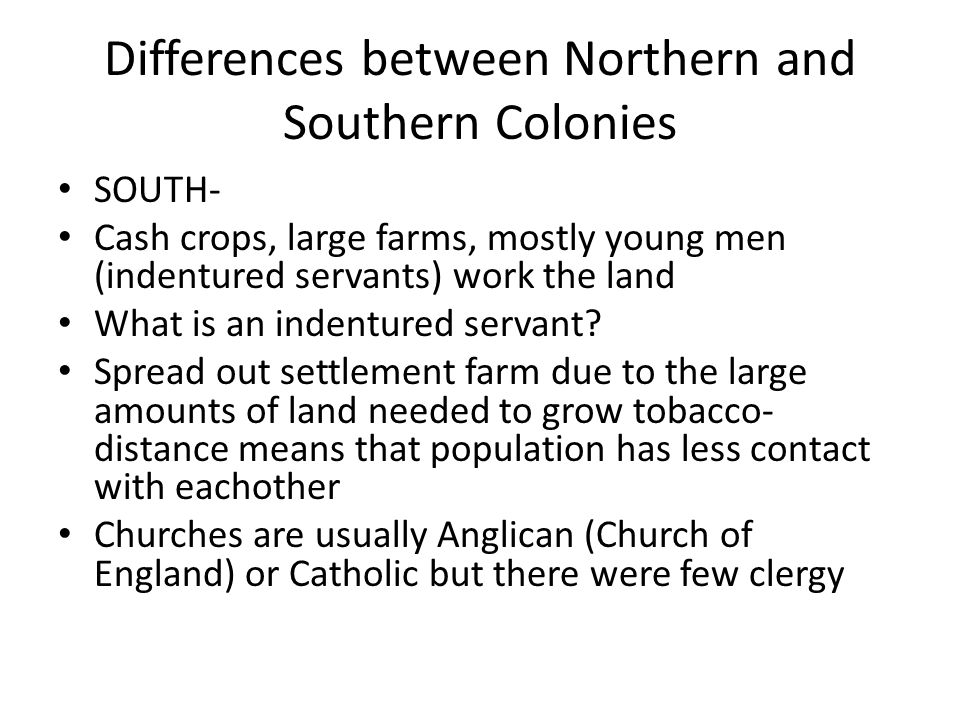 similarities and differences between northern and southern american colonies