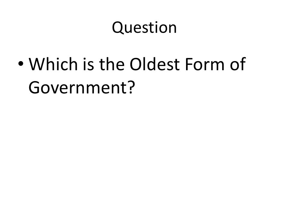 Comparing Forms of Government Chapter 2 Review. Forms of ...