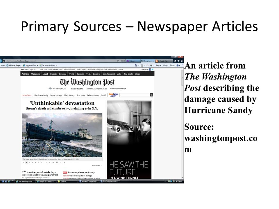 Primary Sources – Newspaper Articles An article from The Washington Post describing the damage caused by Hurricane Sandy Source: washingtonpost.co m