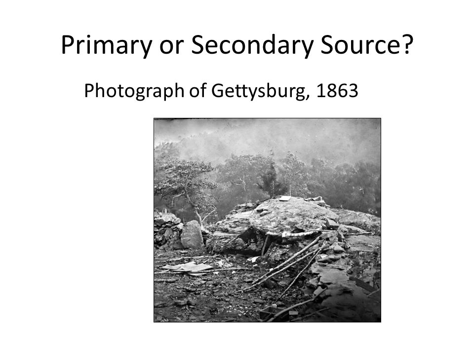 Primary or Secondary Source Photograph of Gettysburg, 1863