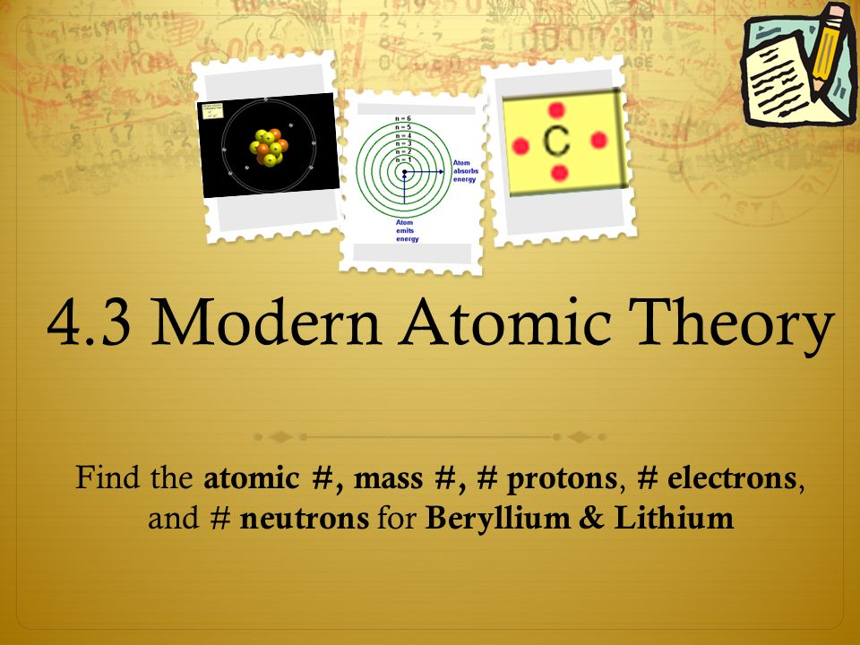 43 modern atomic theory find the atomic mass protons 1 43 modern atomic theory find the atomic mass protons electrons and neutrons for beryllium lithium urtaz Image collections