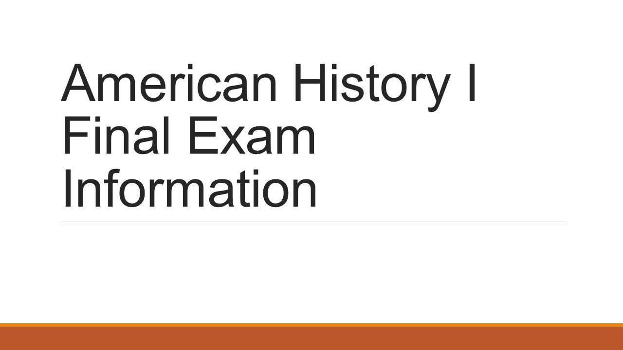 semester exam u s history