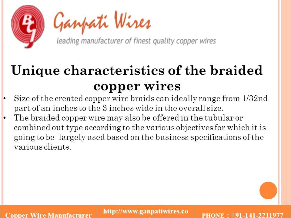 Copper wire manufacturer m phone ppt download 6 unique characteristics of the braided copper wires size of the created copper wire braids can ideally range from 132nd part of an inches to the 3 inches keyboard keysfo Gallery