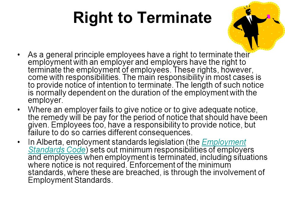 Alberta employment standards employment standards are minimum right to terminate as a general principle employees have a right to terminate their employment with spiritdancerdesigns Images