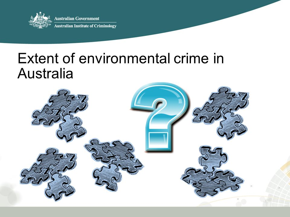 Extent of environmental crime in Australia