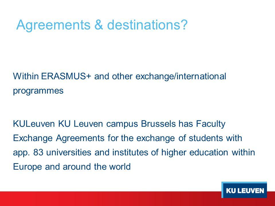 Exchange Programmes Kuleuven Campus Brussels Dirk G. Van Waelderen