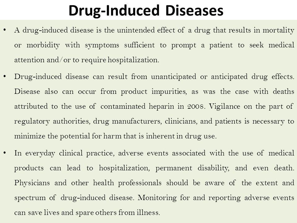 Drug induced diseases