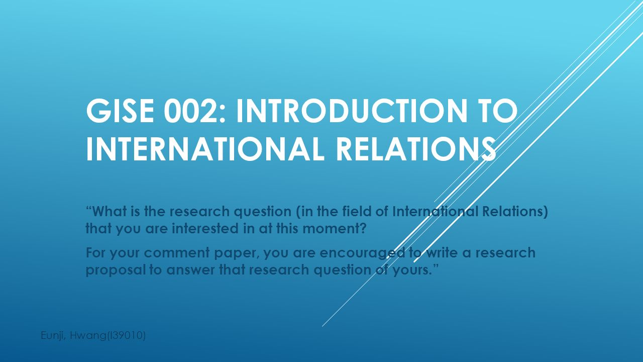 international relations dissertation questions Pair3003 dissertation in politics & international relations module overview the researching and writing of a 10,000 word dissertation provides you with the.