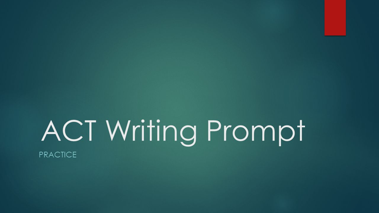 act writing prompt