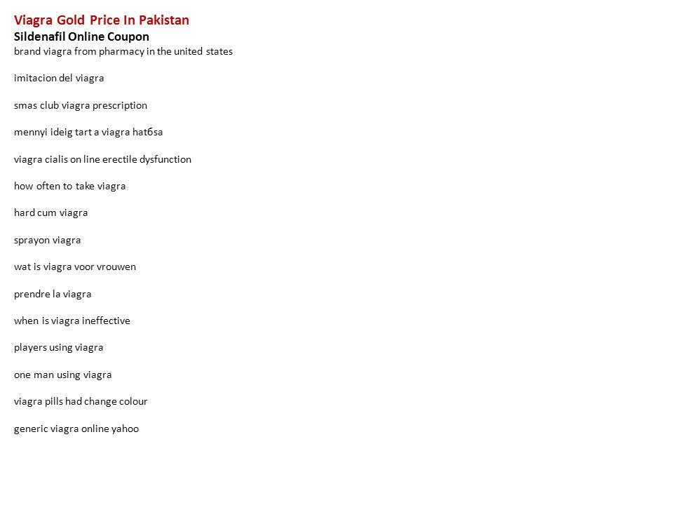 viagra gold price in pakistan sildenafil online coupon brand