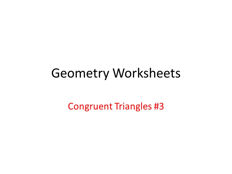 Geometry Worksheets Congruent Triangles 3 Given Definition of – Geometry Worksheet Congruent Triangles Answers