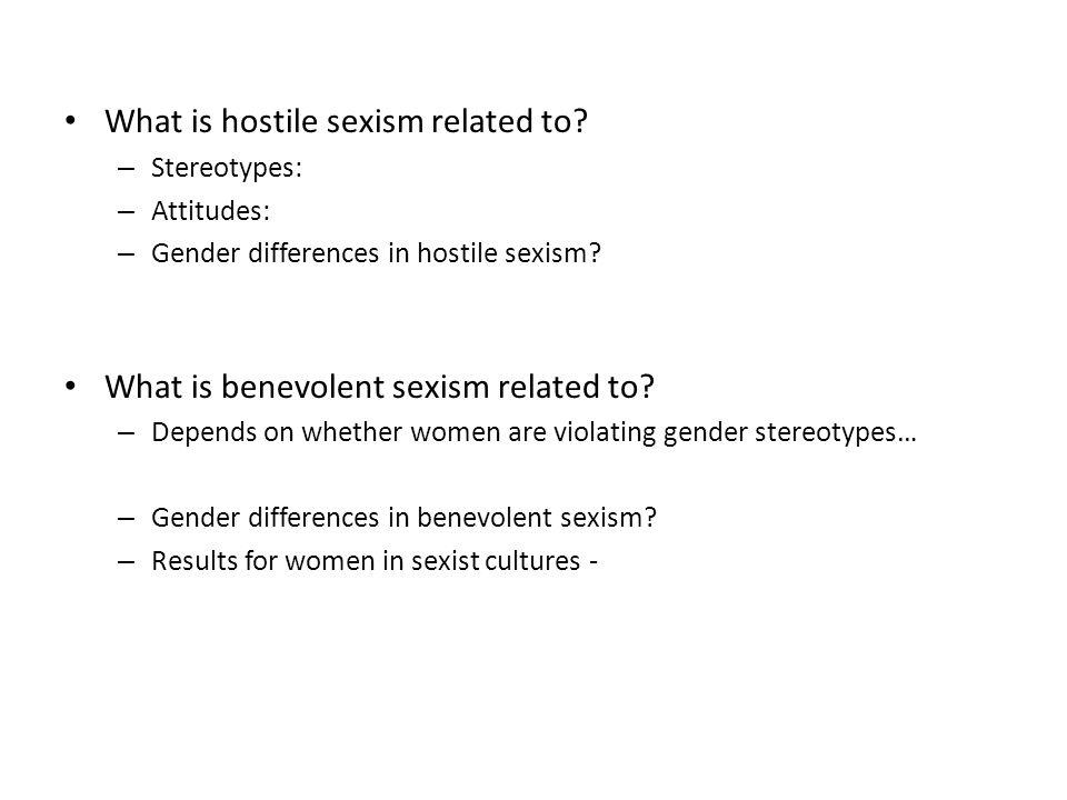 prejudice discrimination and benevolent sexism Definition of gender prejudice both hostile and benevolent sexism have free from gender prejudice and discrimination seeing sexism related to.
