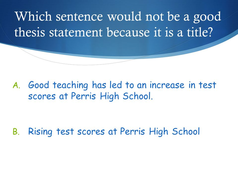 scientific thesis statement Developing a research thesis  a research thesis has most of the same thesis characteristics as a thesis for a non-research essay the difference lies in the fact that you gather information and evidence from appropriate, valid sources to support your perspective on a topic or stand on an issue.