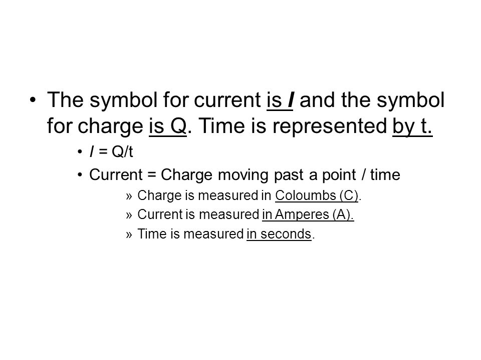 direct current symbol. the symbol for current is i and charge q. direct