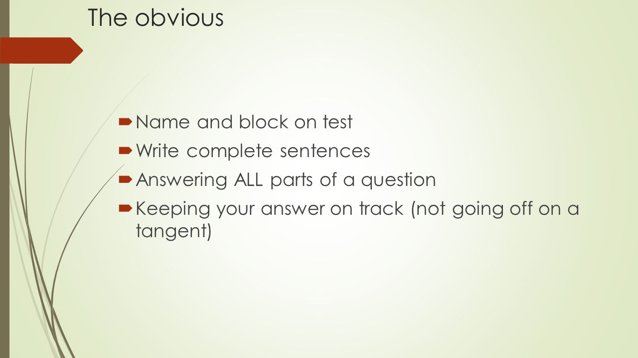 how to ace the first test the obvious name and block on test