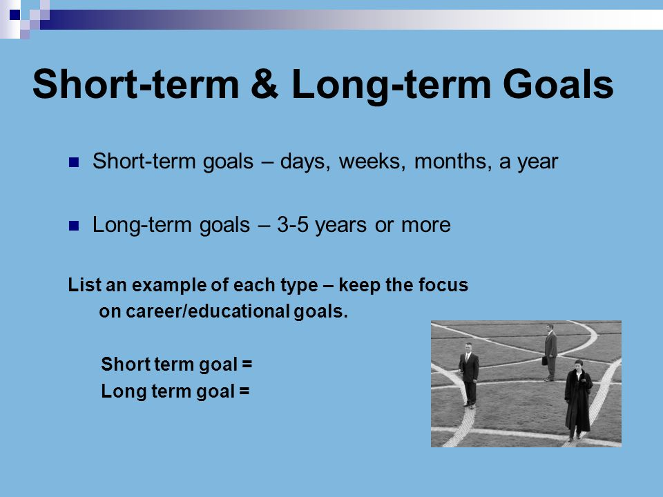 long term and short term goal