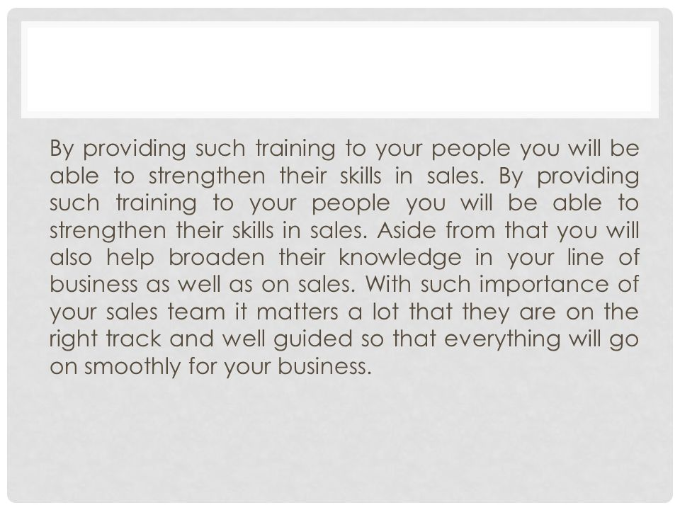 BENEFITS YOU CAN GAIN FROM A SALES EFFECTIVENESS TRAINING WHY TAKE ...