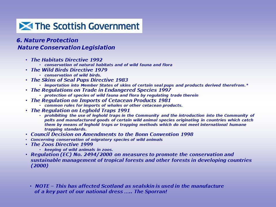 Nature Conservation Legislation 6.