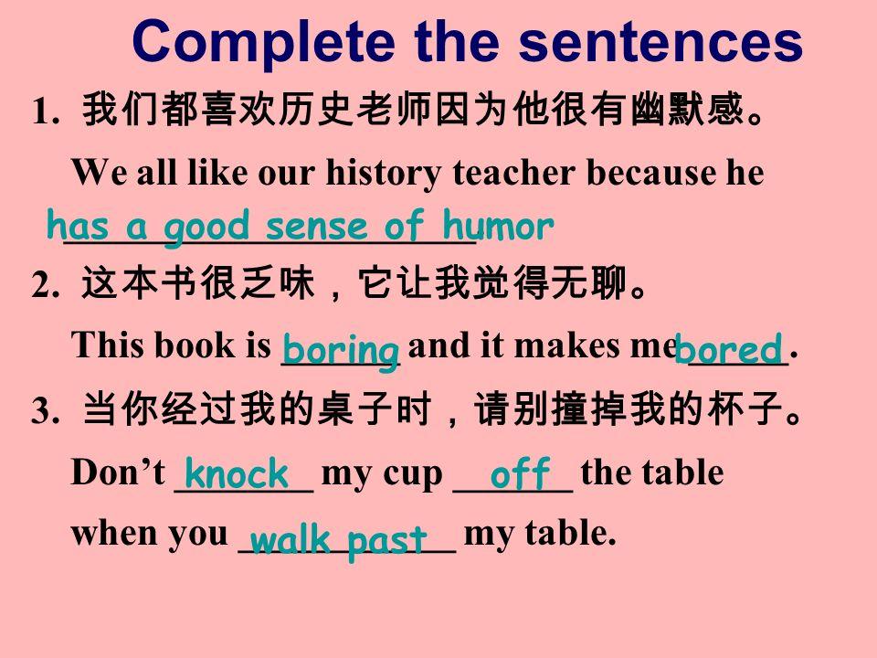 Complete the sentences 1.