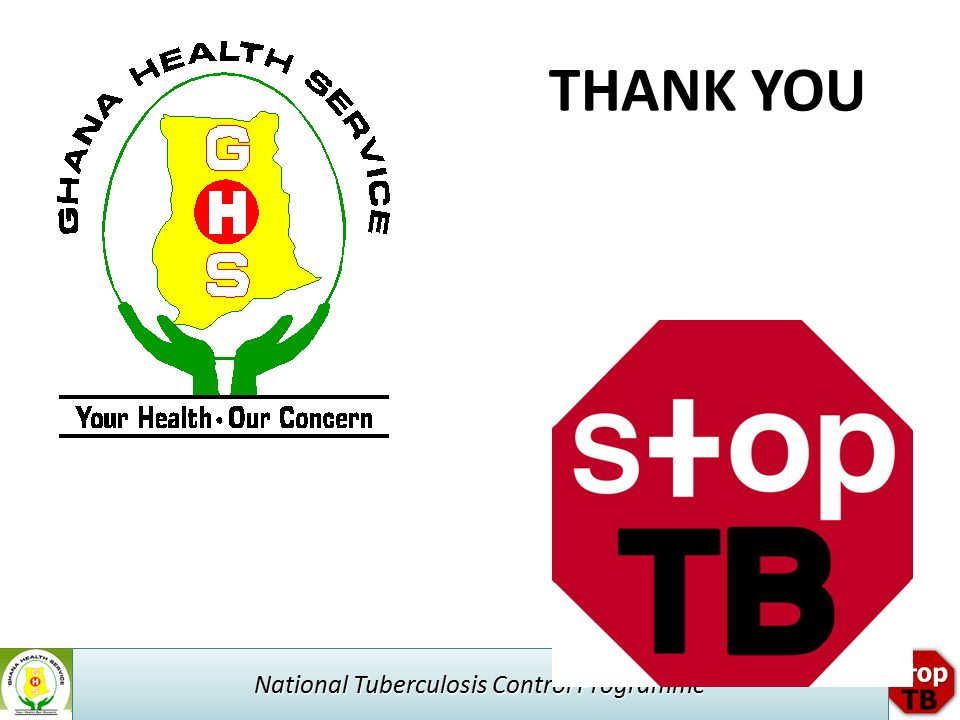 National Tuberculosis Control Programme THANK YOU