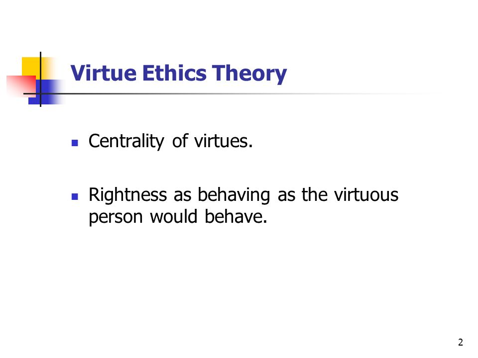 analyse the key features of virtue ethics essay Aristotle conceives of ethical theory as a field distinct from the theoretical sciences its methodology must match its subject matter—good action—and must respect the fact that in this field many generalizations hold only for the most part.