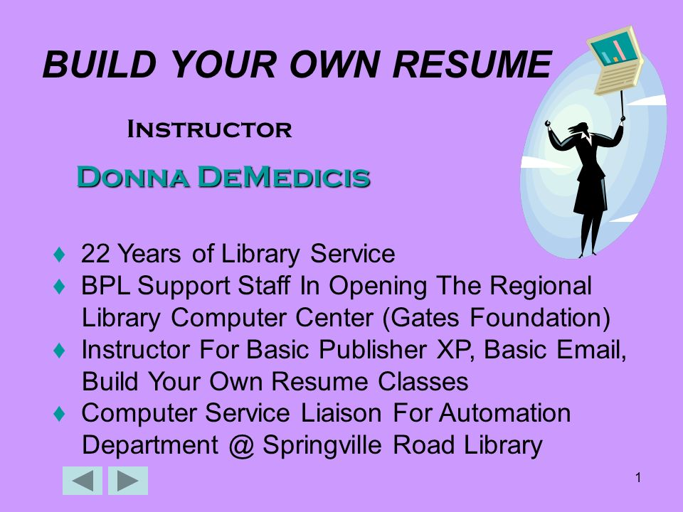 1 1 build your own resume