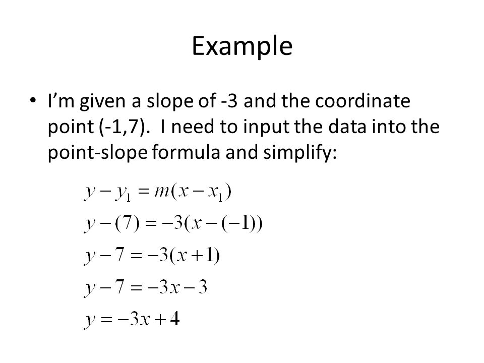 Point-Slope Form and Writing Linear Equations Section ppt download