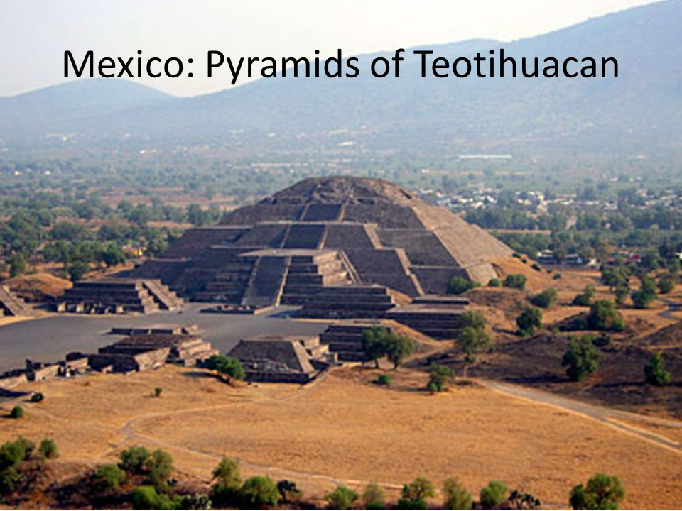 Mexico: Pyramids of Teotihuacan