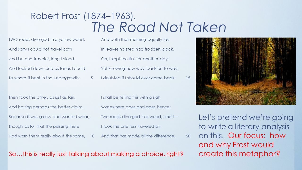 the road not taken analysis essay robert frost the road not taken  robert frost the road not taken essay poem analysis essay on the road not taken slideshare