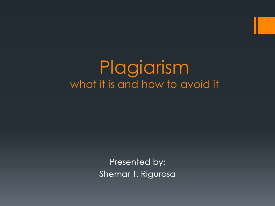 the effects of plagiarism how to detect its presence and how to avoid it Avoid the 7 deadly sins of gas detection  characteristics of toxic gases: gas: reactive with acid gases and chlorine and its presence in atmospheres.