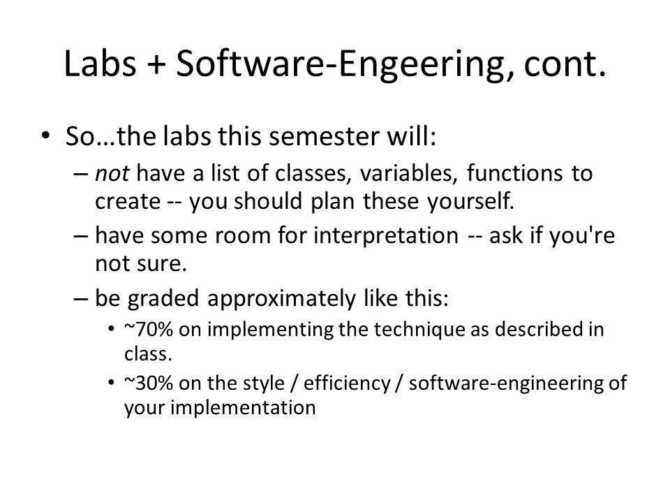 Labs + Software-Engeering, cont.