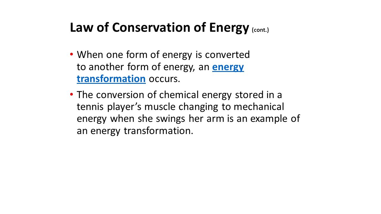 What is the law of conservation of energy? How is energy ...