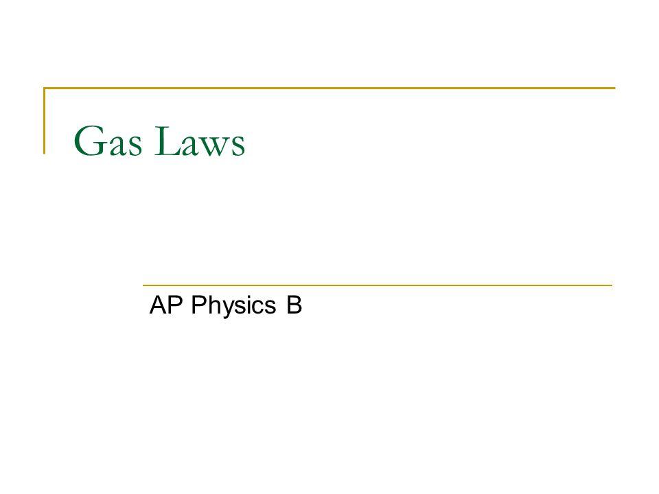 1 gas laws ap physics b - Periodic Table Theme Ap