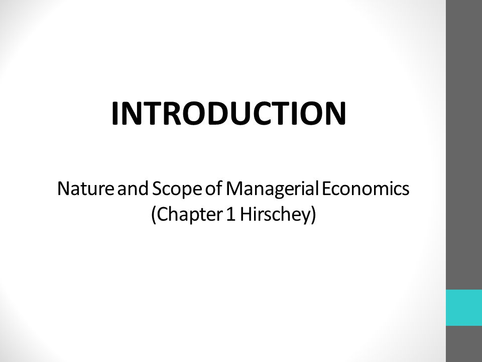 nature and scope of managerial ecomnocies