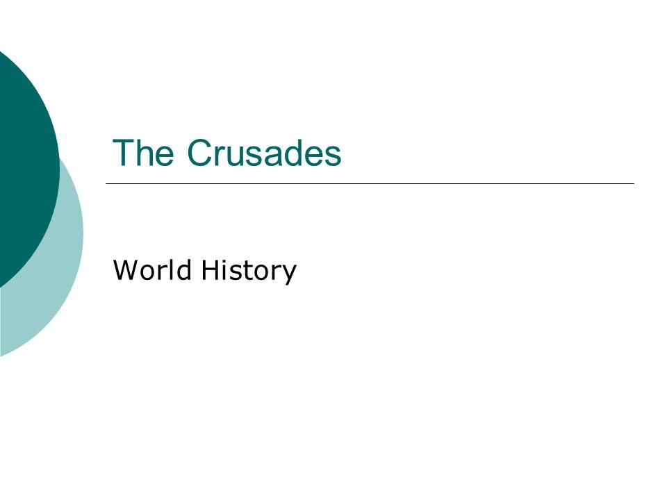 The Crusades World History